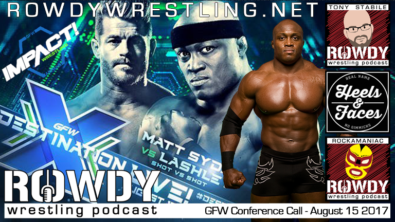 Bobby Lashley – GFW Conference Call – Aug 15 2017