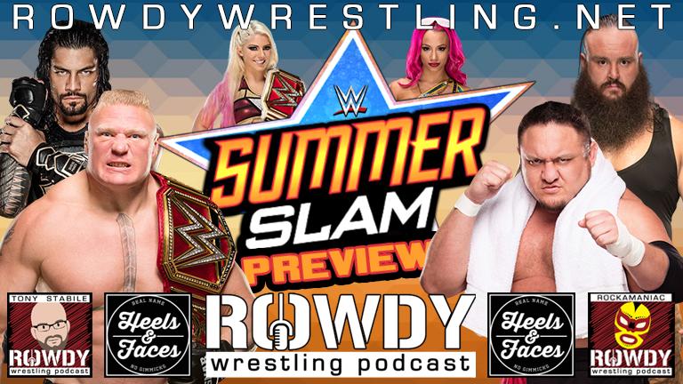 Summer Slam 2017Preview!
